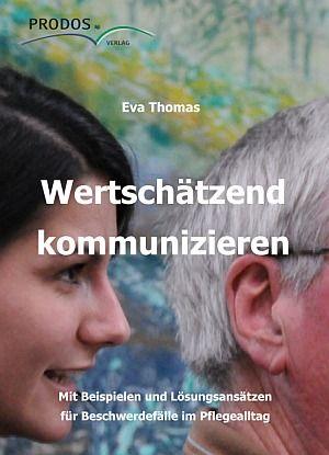 Eva Thomas - Wertschätzend kommunizieren